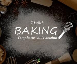 7 Istilah Baking Yang Harus Diketahui